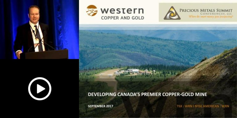 Western Copper + Gold Investor Presentation, Precious Metals Summit