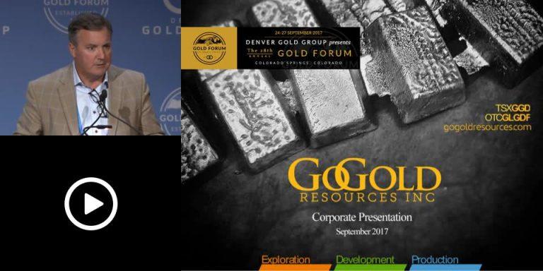 GoGold Resources Investor Presentation, Denver Gold Show